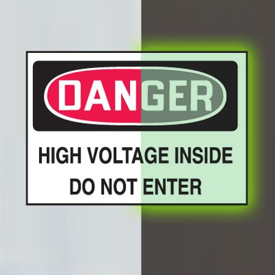 Glow-In-The-Dark Electrical Safety Signs- Danger High Voltage Inside