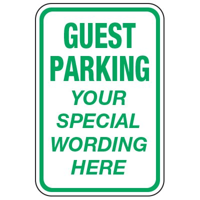 Guest Parking - Custom School Traffic & Parking Signs