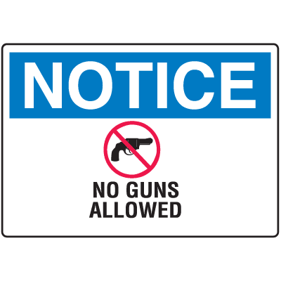 Gun Prohibition Signs - No Guns Allowed