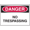 Harsh Condition OSHA Signs - No Trespassing