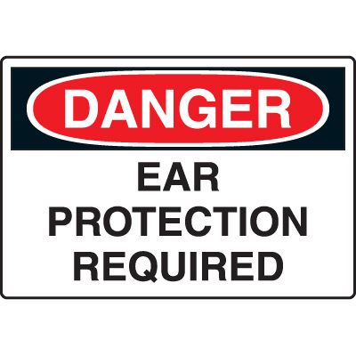 Harsh Condition OSHA Signs - Danger Ear Protection Required