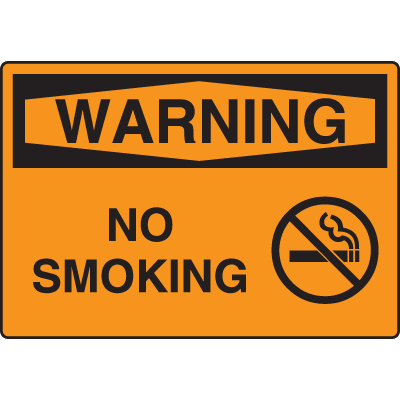 Harsh Condition OSHA Signs - Warning -No Smoking