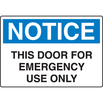 Harsh Condition OSHA Signs - Notice - Door For Emergency Use