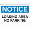 Harsh Condition OSHA Signs - Notice - Loading Area No Parking