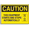 Hazard Warning Labels - Caution This Equipment Starts And Stops Automatically (with Graphic)