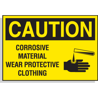 Caution Labels - Corrosive Material, Wear Protective Clothing