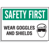 Hazard Warning Labels - Safety First Wear Goggles And Shields (With Graphic)