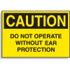 Caution Labels - Do Not Operate Without Ear Protection