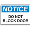 Hazard Warning Labels - Notice Do Not Block Door