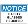 Hazard Warning Labels - Notice Safety Glasses Required