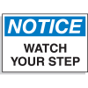 Hazard Warning Labels - Notice Watch Your Step