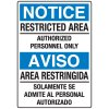 Heavy Duty Bilingual Security Signs - Notice/Aviso Restricted Area