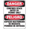 Heavy Duty Confined Space Signs - Danger Confined Space Entry By Permit Only Peligro Espacio Restringido Se Necesita Permiso De Entrada