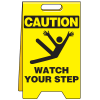 Heavy Duty Floor Stand Signs- Watch Your Step (With Graphic)