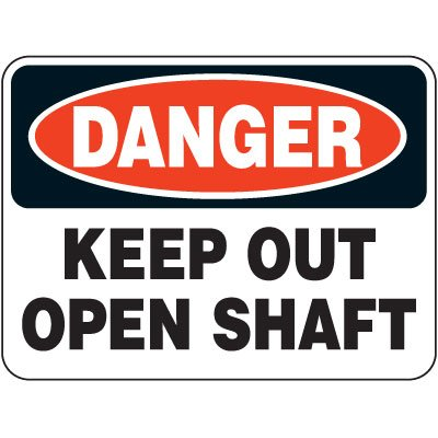 Heavy-Duty Hazardous Work Zone Signs - Danger Keep Out Open Shaft