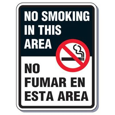 Heavy-Duty Smoking Signs - Bilingual - No Smoking In This Area/No Fumar En Esta Area