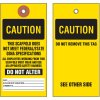 Caution Tyvek Tag
