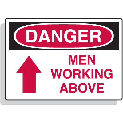Fiberglass OSHA Sign - Danger - Men Working Above