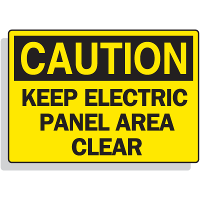 Fiberglass OSHA Sign - Caution - Keep Electric Panel Area Clear