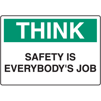 Housekeeping Signs - Safety Is Everybody's Job