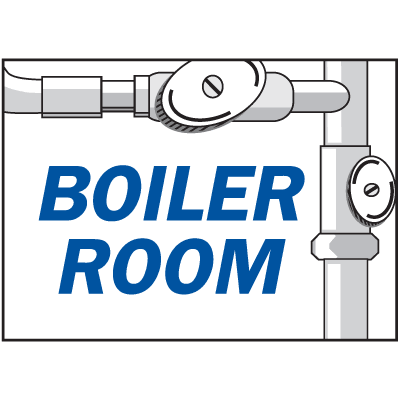 Housekeeping Signs - Boiler Room