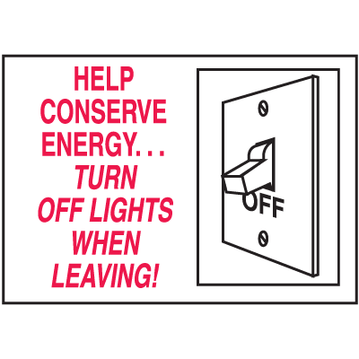 Housekeeping Signs - Help Conserve Energy Turn Off Lights