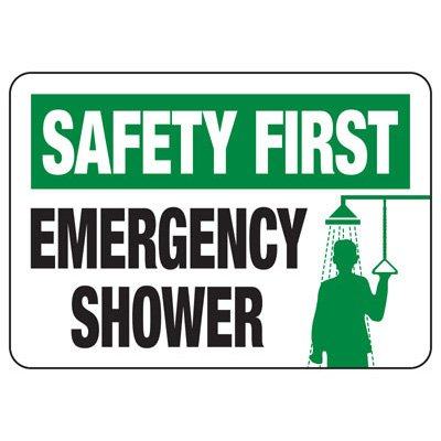 Safety First Emergency Shower - First Aid Sign
