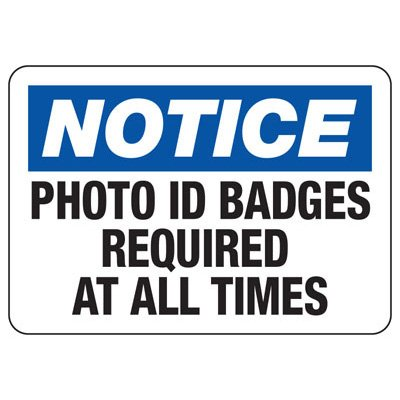 Badge And ID Signs- Photo ID Badges