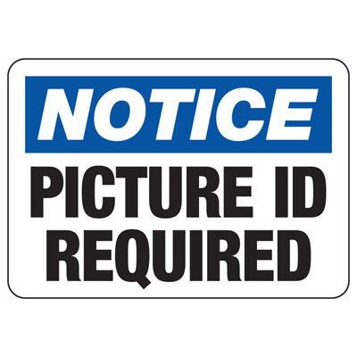 Badge And ID Signs- Picture ID Required