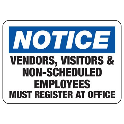 Visitors Vendors Must Register At Office - Employee and Visitor Signs