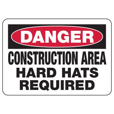 Danger Construction Hard Hats Required - Industrial Construction Sign