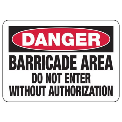 Danger Barricade Area - Industrial Construction Sign
