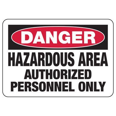 Danger Hazardous Area - Industrial Chemical Warning Sign