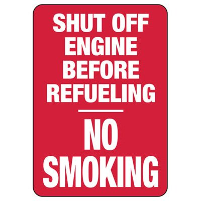 Shut Off Engine Before Refueling No Smoking - Forklift Signs