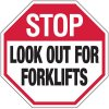 Stop Look Out For Forklifts - Forklift Signs