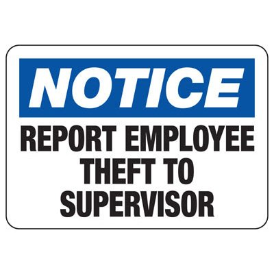 Notice Report Employee Theft - Locker & Key Control Signs