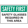 OSHA Informational Signs - Safety Glasses Required In This Area