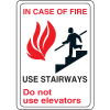 Interior Decor Fire Safety Signs - In Case of Fire Use Stairways Do Not Use Elevators