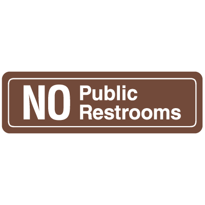 No Public Restrooms Interior Signs