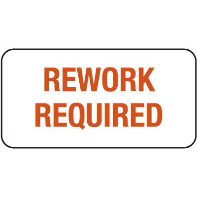 Rework Required ISO 9000 Labels