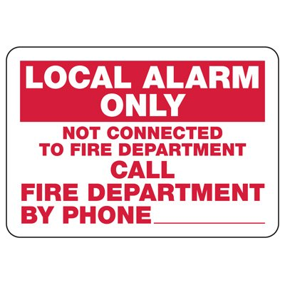Local Alarm Only Safety Sign