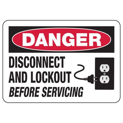 Danger Signs - Danger Disconnect Before Servicing