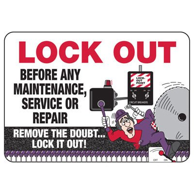 Lock Out Before Any Maintenance - Lockout Sign