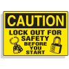 Lockout Hazard Warning Labels- Lock Out For Safety Before You Start