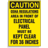 Lockout Hazard Warning Labels- OSHA Regulations, Area In Front Of Electrical Panel