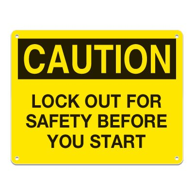 Lockout Signs - Lock Out For Safety Before You Start