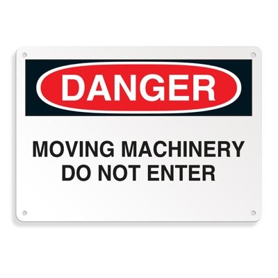 Machine Safety Signs - Moving Machinery Do Not Enter
