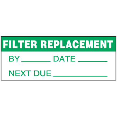 Machine Safety Write-On Labels - Filter Replacement By Date Next Due