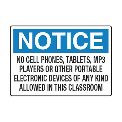 No Cell Phones, Tablets, MP3 Players - Cell Phone Policy Signs