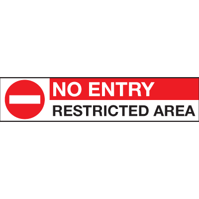 No Entry Signs - Restricted Area